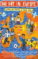Постер к фильму «Один день в Европе»