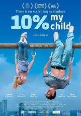 Постер к фильму «Мой ребенок на 10%»