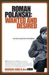 Постер к фильму «Роман Полански: разыскиваемый и желанный»