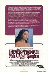 Постер к фильму «Я никогда не обещала вам розового сада»