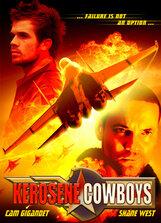 Постер к фильму «Керосиновые ковбои»