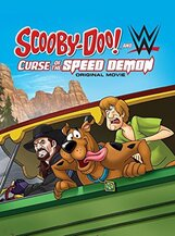 Постер к фильму «Scooby-Doo! And WWE: Curse of the Speed Demon»