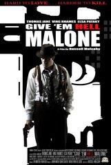 Постер к фильму «Отправь их в ад, Мэлоун»