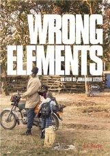 Постер к фильму «Неправильные элементы»