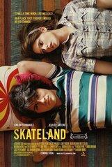 Постер к фильму «Скейтлэнд»