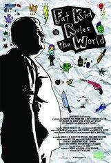 Постер к фильму «Миром правит толстый мальчик»