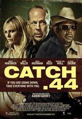 Постер к фильму «Наживка. 44»