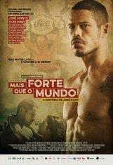 Постер к фильму «Крепче всего мира: История Жозе Алдо»