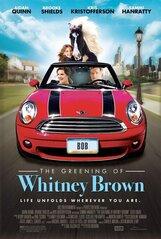 Постер к фильму «The Greening of Whitney Brown»