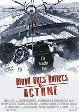 Постер к фильму «Кровь, наглость, пули и бензин»