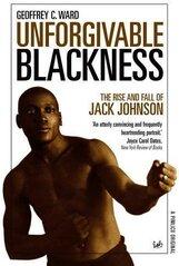 Постер к фильму «Непростительная чернота: взлеты и падения Джека Джонсона»
