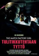 Постер к фильму «Девушка со спичечной фабрики »