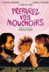 Постер к фильму «Приготовьте ваши носовые платки»