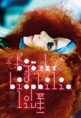 Постер к фильму «Bjork: Biophilia Live»