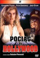 Постер к фильму «Поезд в Голливуд»