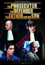 Постер к фильму «Прокурор, защитник, отец и его сын»