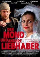 Постер к фильму «Луна и другие любовники»