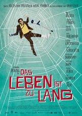 Постер к фильму «Жизнь слишком длинна»