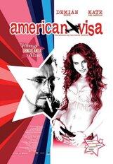 Постер к фильму «Американская виза»