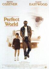 Постер к фильму «Совершенный мир»