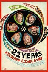 Постер к фильму «21 Years: Richard Linklater»