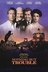 Постер к фильму «Одни неприятности»