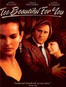 Постер к фильму «Слишком красивая для тебя»