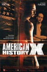 Постер к фильму «Американская история Икс»