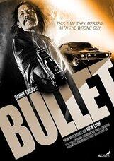 Постер к фильму «Пуля»