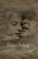 Постер к фильму «Franz + Polina»