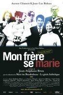 Постер к фильму «Мой брат женится»