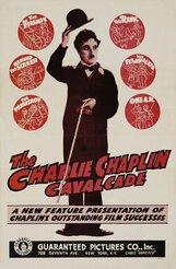 Постер к фильму «Чаплинская кавалькада»