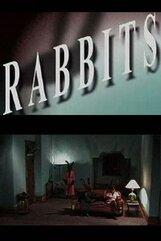 Постер к фильму «Кролики»