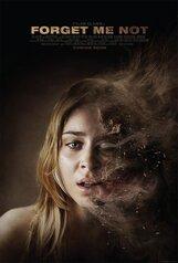 Постер к фильму «Forget Me Not»