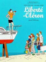 Постер к фильму «Свобода-Олерон»