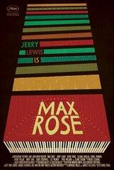 Постер к фильму «Макс Роуз»