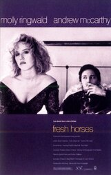 Постер к фильму «Свежие лошади»