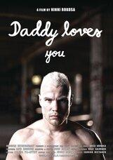 Постер к фильму «Папа тебя любит»