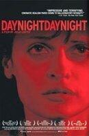 Постер к фильму «День Ночь День Ночь»