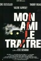 Постер к фильму «Мой друг — предатель»