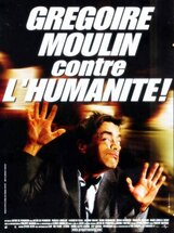 Постер к фильму «Грегори Мулин против человечества»