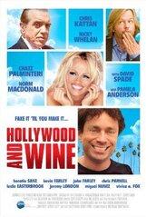 Постер к фильму «Голливуд и вино»