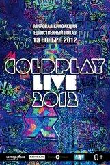 Постер к фильму «Coldplay: Live 2012»