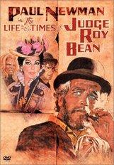Постер к фильму «Жизнь и времена судьи Роя Бина»