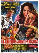 Постер к фильму «Герои устали»