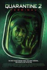 Постер к фильму «Карантин 2: Терминал»