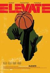 Постер к фильму «Elevate»