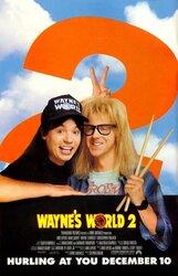 Постер к фильму «Мир Уэйна 2»