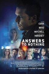 Постер к фильму «Answers to Nothing»