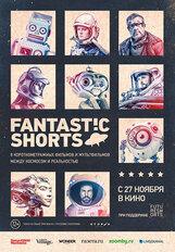 Постер к фильму «Fantastic Shorts»